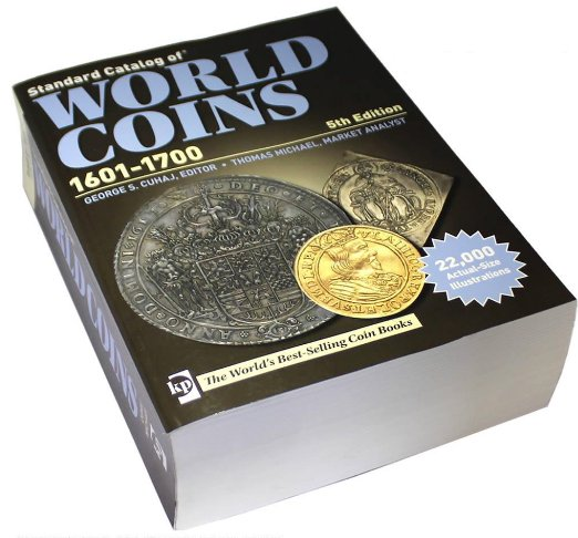 Catalog World Coins 1601-1700, 5th edition (2012)